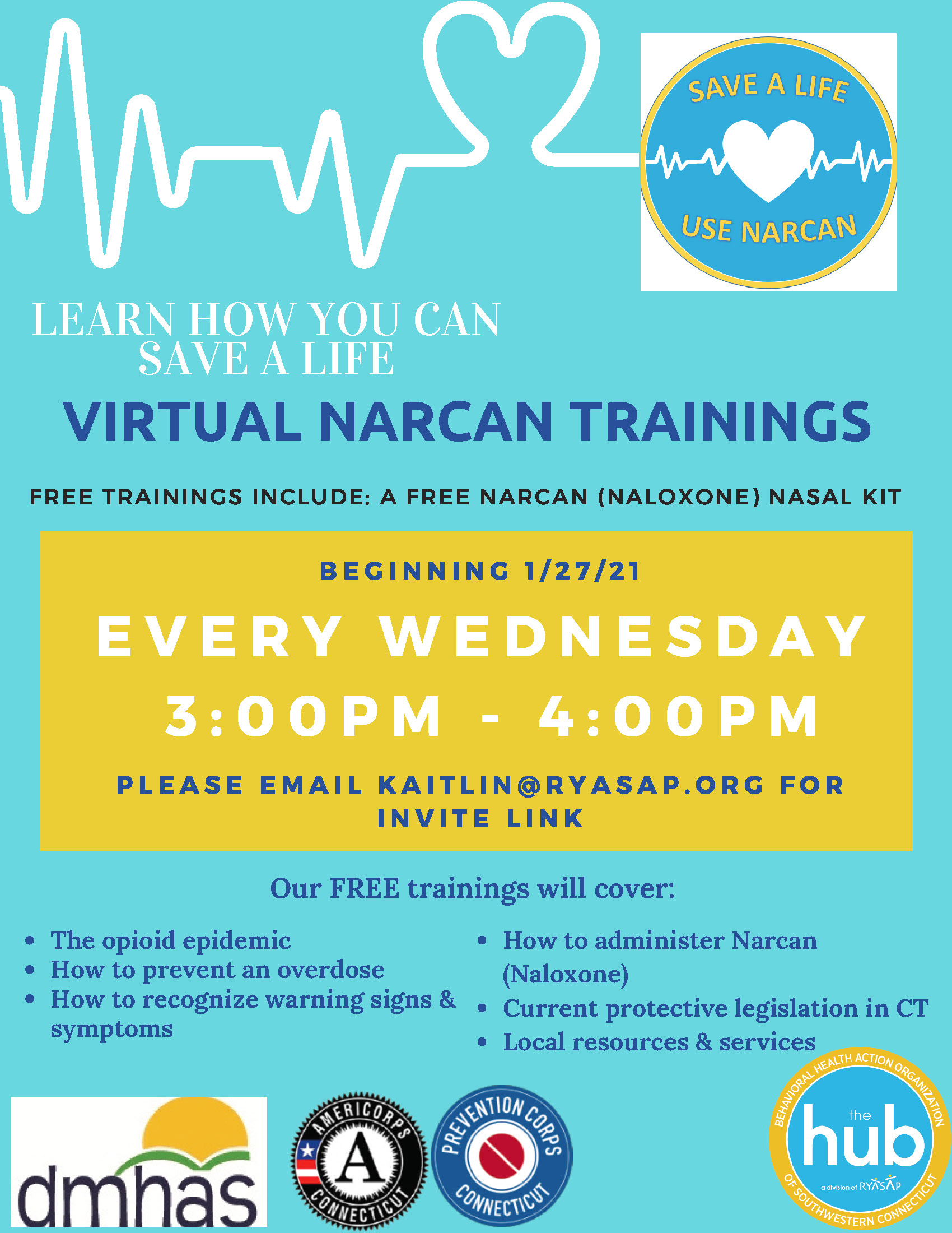 Every Wednesday from 3-4pm These FREE trainings will cover: -The opioid epidemic -How to prevent an overdose -How to recognize warning signs & symptoms -How to administer Narcan (Naloxone) -Current protective legislation in CT -Local resources & services Please email Kaitlin@ryasap.org for invite link!